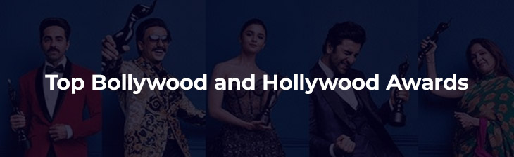 Top Bollywood and Hollywood Awards